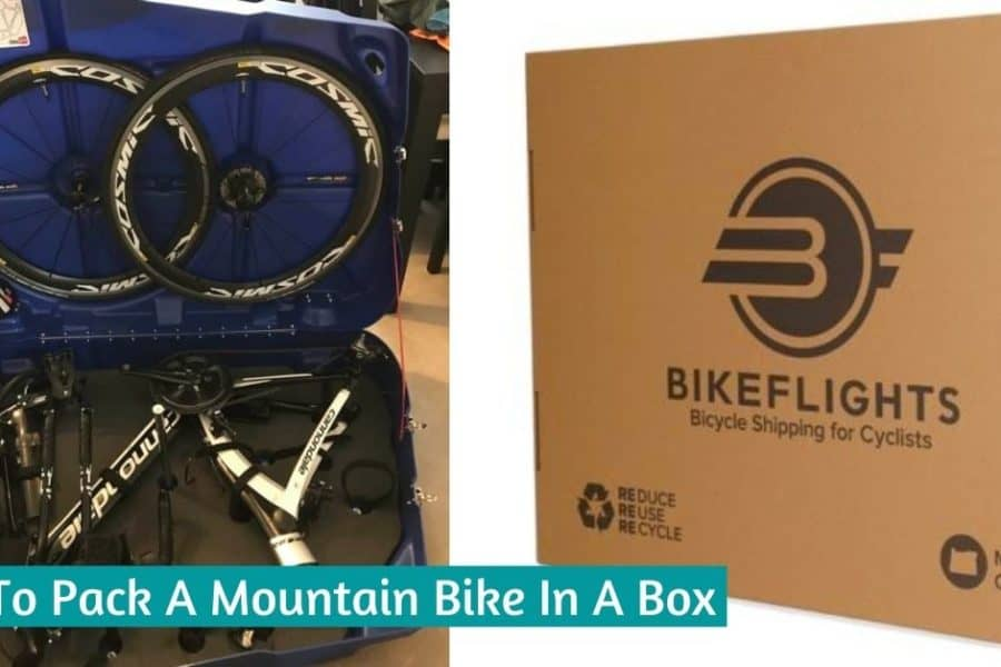 How To Pack A Mountain Bike In A Box